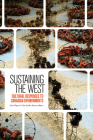 Sustaining the West: Cultural Responses to Canadian Environments (Environmental Humanities #11) Cover Image