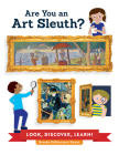 Are You an Art Sleuth?: Look, Discover, Learn! Cover Image