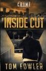 Inside Cut: A C.T. Ferguson Crime Novel Cover Image