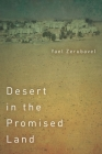 Desert in the Promised Land (Stanford Studies in Jewish History and Culture) Cover Image