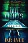 Hot Lights, Cold Steel (Dub Walker Thriller #2) Cover Image