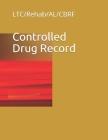Controlled Drug Record: LTC/Rehab/AL/CBRF Cover Image