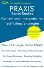 PRAXIS Social Studies: PRAXIS 5086 - Content and Interpretation - Test Taking Strategies: PRAXIS 5086 Exam - Free Online Tutoring - New 2020 Cover Image