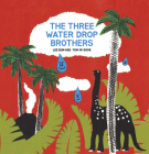 The Three Water Drop Brothers Cover Image