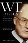 We Dissent: Talking Back to the Rehnquist Court, Eight Cases That Subverted Civil Liberties and Civil Rights Cover Image