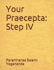 Your Praecepta: Step IV Cover Image