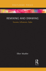 Remixing and Drawing: Sources, Influences, Styles Cover Image