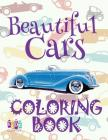 ✌ Beautiful Cars ✎ Coloring Book Cars ✎ Coloring Book 5 Year Old ✍ (Coloring Book Enfants) Coloring Book: ✌ Coloring Boo Cover Image