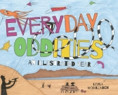 Everyday Oddities: An Illustrated Year Cover Image