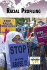 Racial Profiling (Current Controversies) Cover Image
