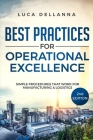 Best Practices for Operational Excellence: Simple Procedures That Work for Manufacturing and Logistics Cover Image