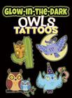 Glow-In-The-Dark Tattoos Owls Cover Image