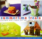 Summertime Treats: Recipes and Crafts for the Whole Family Cover Image