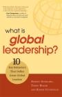 What Is Global Leadership?: 10 Key Behaviors That Define Great Global Leaders Cover Image