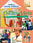 Spotlight on Young Children and the Creative Arts Cover Image