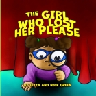The Girl Who Lost Her Please Cover Image