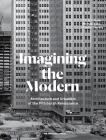 Imagining the Modern: Architecture and Urbanism of the Pittsburgh Renaissance Cover Image