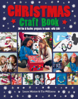 Christmas Craft Book: 30 Fun & Festive Projects to Make with Kids Cover Image