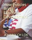 How Policies Bring Economic Development Cover Image