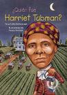 Quien Fue Harriet Tubman = Who Was Harriet Tubman? Cover Image
