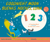 Goodnight Moon 123/Buenas noches, Luna 123: Bilingual Spanish-English Cover Image