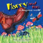 Harry and Me: A Dangerous World Cover Image