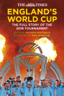 The England's World Cup: The Full Story of the 2019 Tournament Cover Image