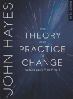 The Theory and Practice of Change Management Cover Image