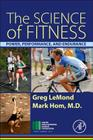 The Science of Fitness: Power, Performance, and Endurance Cover Image