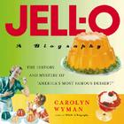 JELL-O: A Biography Cover Image