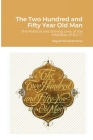 The Two Hundred and Fifty Year Old Man Cover Image