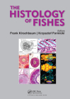 The Histology of Fishes Cover Image