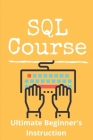 SQL Course: Ultimate Beginner's Instruction: Database Operations In Php Cover Image