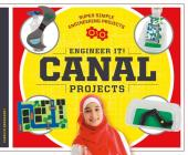 Engineer It! Canal Projects (Super Simple Engineering Projects) Cover Image