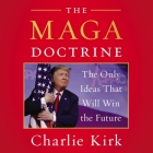 The MAGA Doctrine: The Only Ideas That Will Win the Future Cover Image