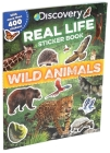 Discovery Real Life Sticker Book: Wild Animals (Discovery Real Life Sticker Books) Cover Image