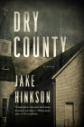 Dry County: A Novel Cover Image