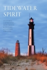 Tidewater Spirit: Cultural Landmarks, Monuments & History of Eastern Virginia Cover Image