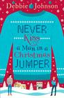 Never Kiss a Man in a Christmas Jumper Cover Image