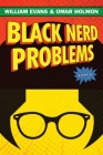 Black Nerd Problems: Essays Cover Image