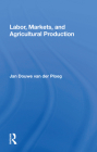 Labor, Markets, and Agricultural Production Cover Image