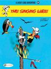 The Singing Wire (Lucky Luke Adventure) Cover Image