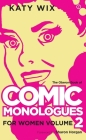 Comic Monologues for Women, Volume 2 Cover Image