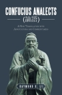 Confucius Analects (論語): A New Translation with Annotations and Commentaries Cover Image
