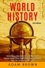 World History: Ancient History, United States History, European, Native American, Russian, Chinese, Asian, African, Indian and Austra Cover Image