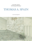 Coral Gables and Rome: The Drawings of Thomas A. Spain Cover Image
