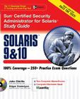 Sun Certified Security Administrator for Solaris 9 & 10 Study Guide (Certification Press) Cover Image
