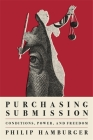 Purchasing Submission: Conditions, Power, and Freedom Cover Image