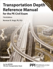 PPI Transportation Depth Reference Manual for the PE Civil Exam, 3rd Edition – A Complete Reference Manual for the NCEES PE Civil Transportation Exam Cover Image