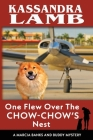 One Flew Over the Chow-Chow's Nest, A Marcia Banks and Buddy Mystery Cover Image